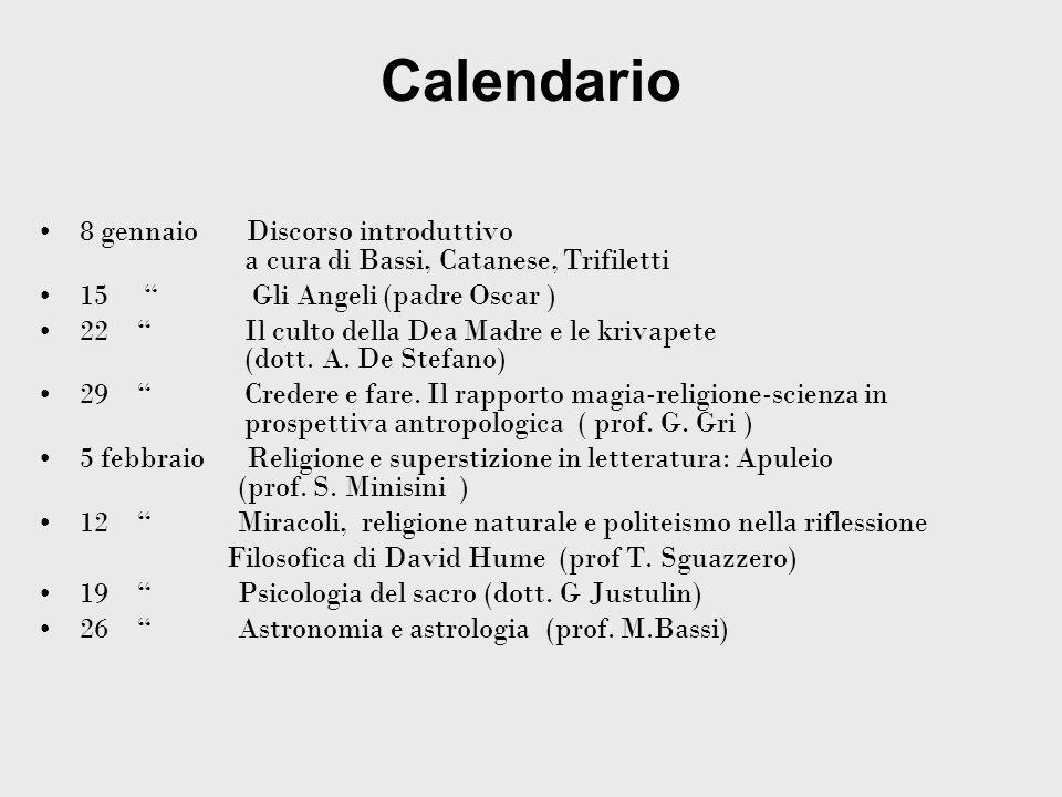 Calendario 8 gennaio Discorso introduttivo a cura di Bassi, Catanese, Trifiletti.