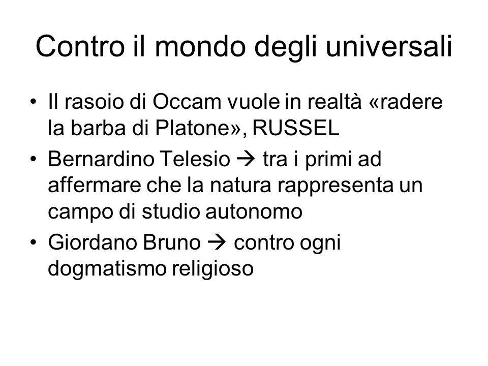 Contro il mondo degli universali