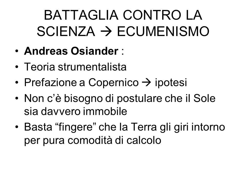 BATTAGLIA CONTRO LA SCIENZA  ECUMENISMO