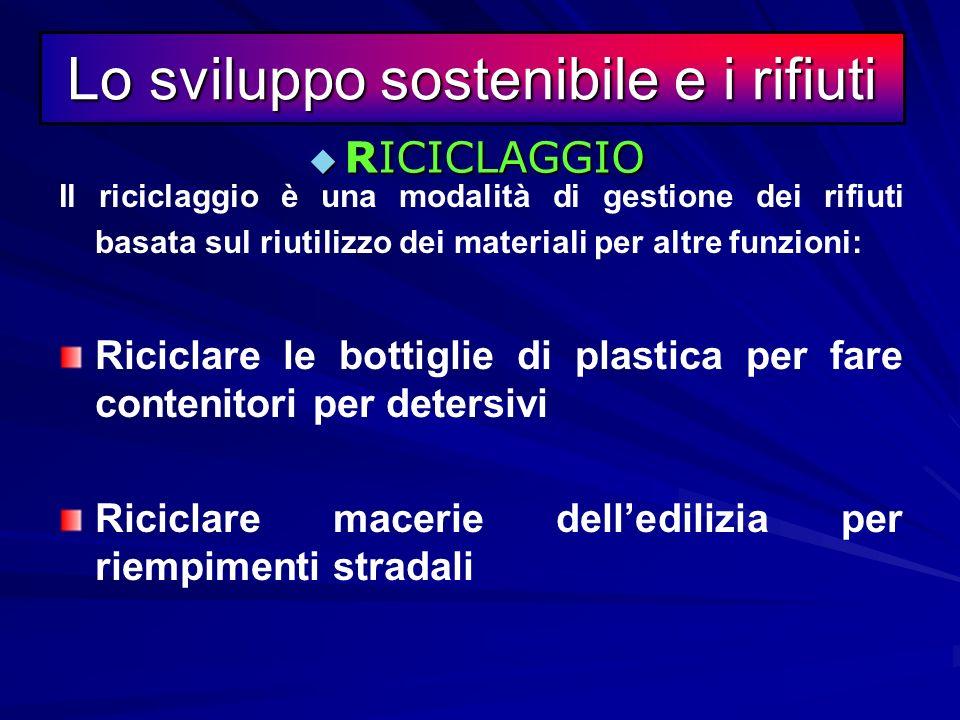 Lo sviluppo sostenibile e i rifiuti
