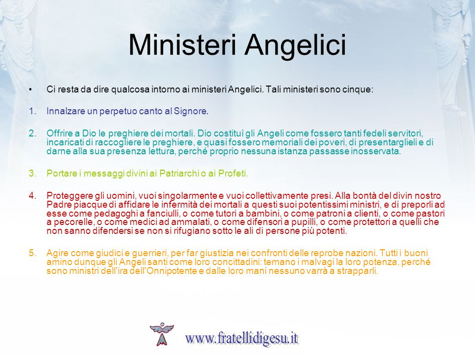 Ministeri Angelici www.fratellidigesu.it
