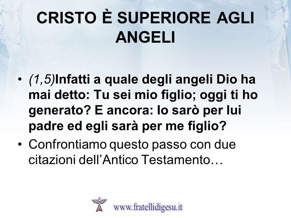 CRISTO È SUPERIORE AGLI ANGELI