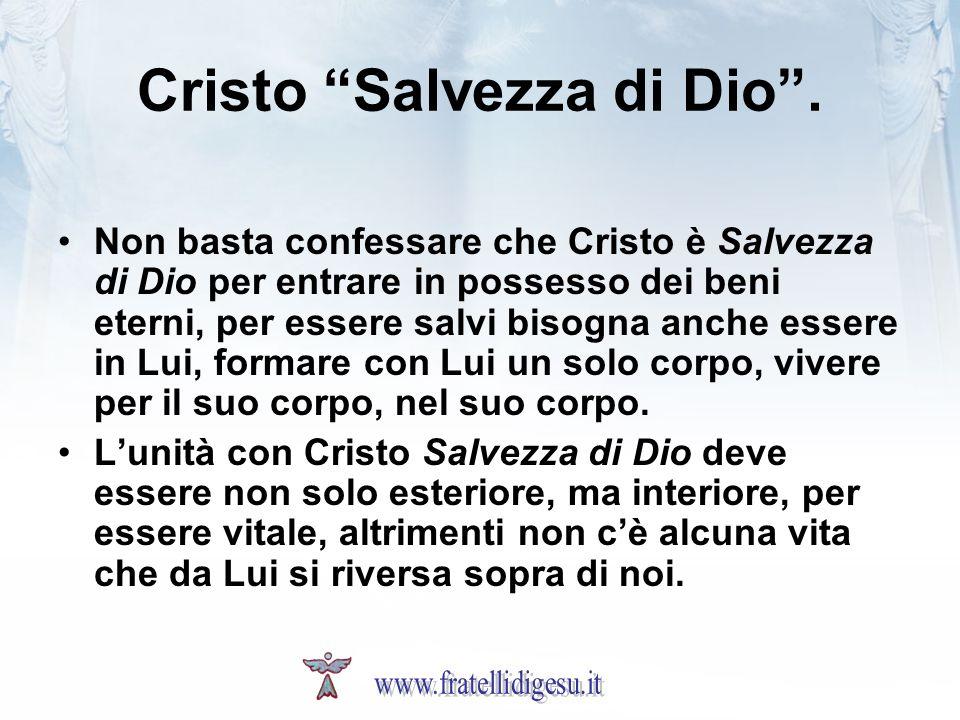 Cristo Salvezza di Dio .