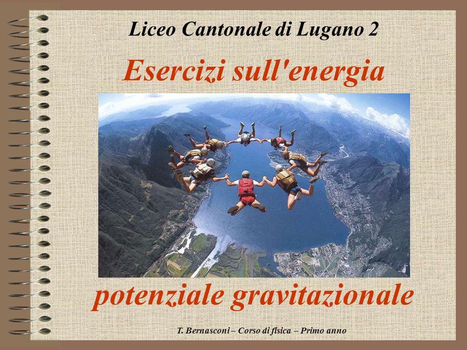 Esercizi sull energia potenziale gravitazionale