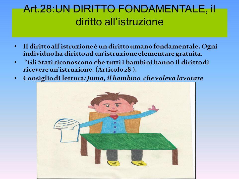 Art.28:UN DIRITTO FONDAMENTALE, il diritto all'istruzione