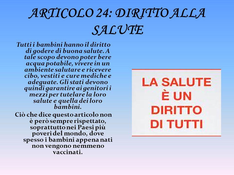 ARTICOLO 24: DIRITTO ALLA SALUTE