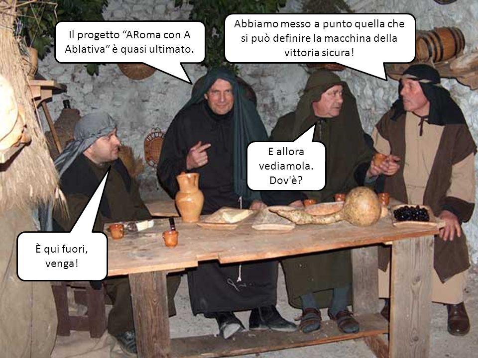 Il progetto ARoma con A Ablativa è quasi ultimato.