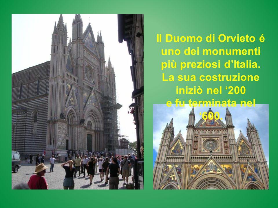 Il Duomo di Orvieto é uno dei monumenti più preziosi d'Italia