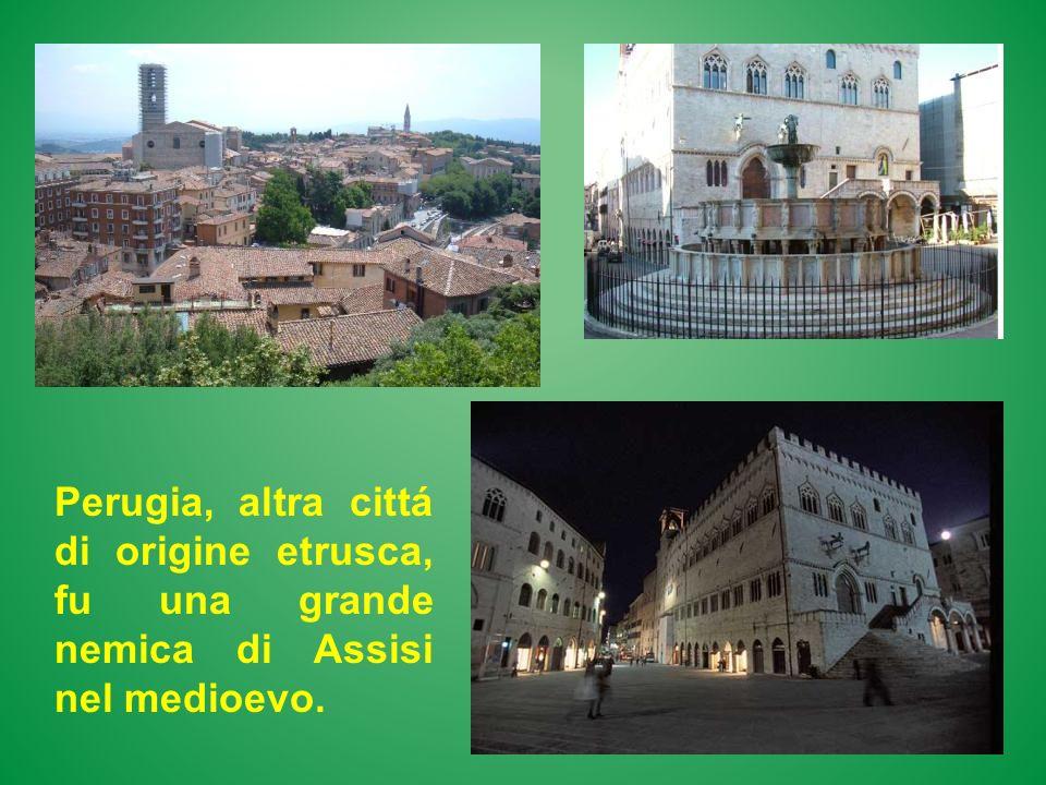 Perugia, altra cittá di origine etrusca, fu una grande nemica di Assisi nel medioevo.