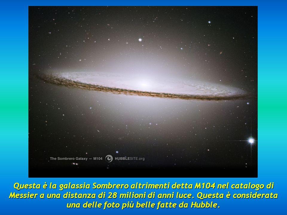 Questa è la galassia Sombrero altrimenti detta M104 nel catalogo di Messier a una distanza di 28 milioni di anni luce.