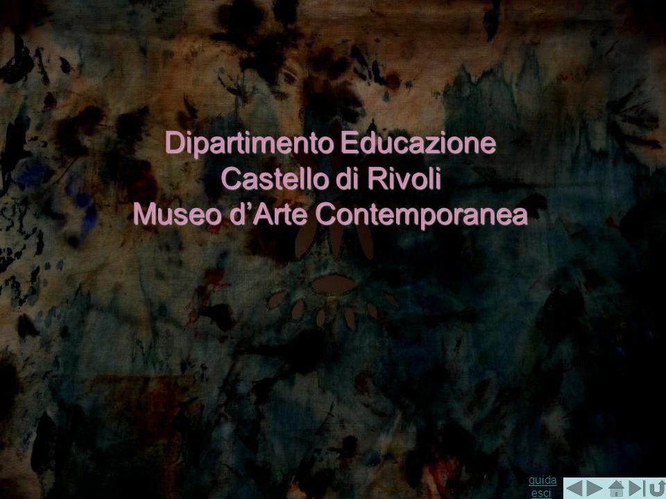 Dipartimento Educazione Castello di Rivoli Museo d'Arte Contemporanea