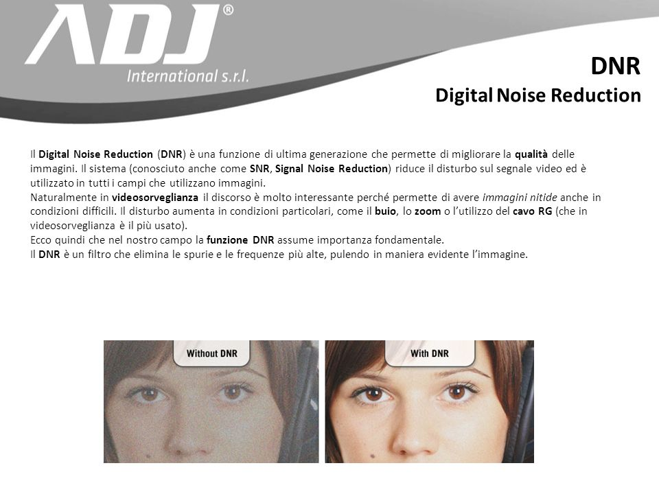 DNR Digital Noise Reduction