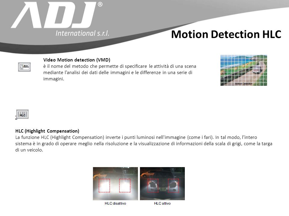 Motion Detection HLC Video Motion detection (VMD)