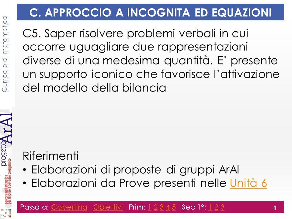 C. APPROCCIO A INCOGNITA ED EQUAZIONI