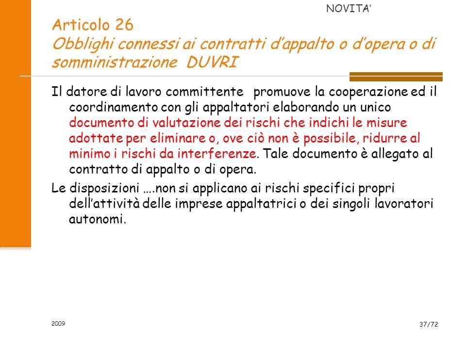 NOVITA' Articolo 26 Obblighi connessi ai contratti d'appalto o d'opera o di somministrazione DUVRI.