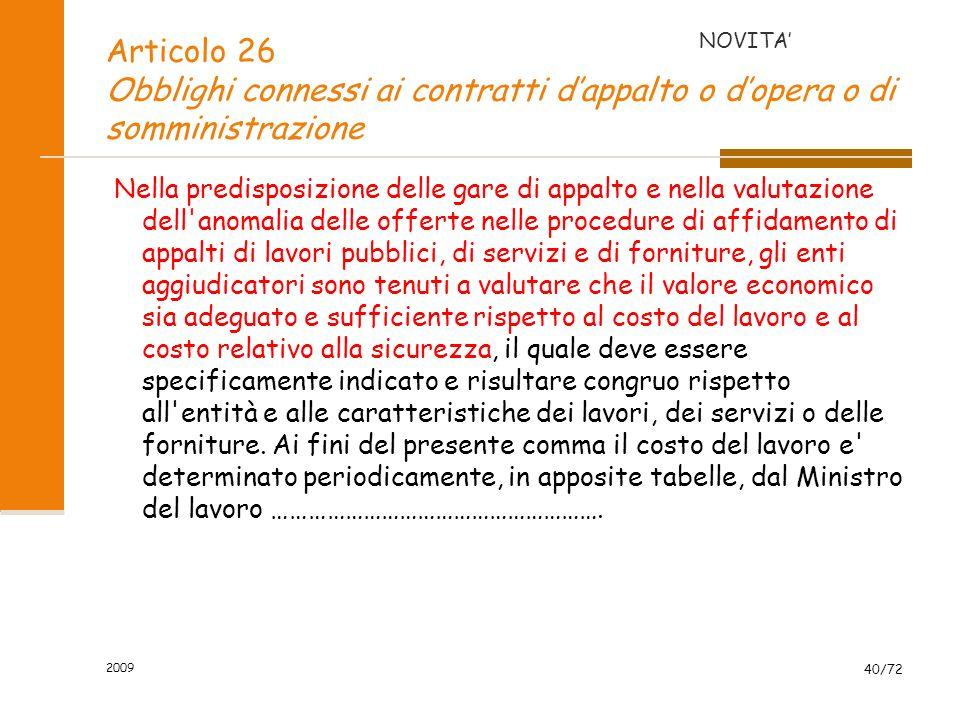NOVITA' Articolo 26 Obblighi connessi ai contratti d'appalto o d'opera o di somministrazione.