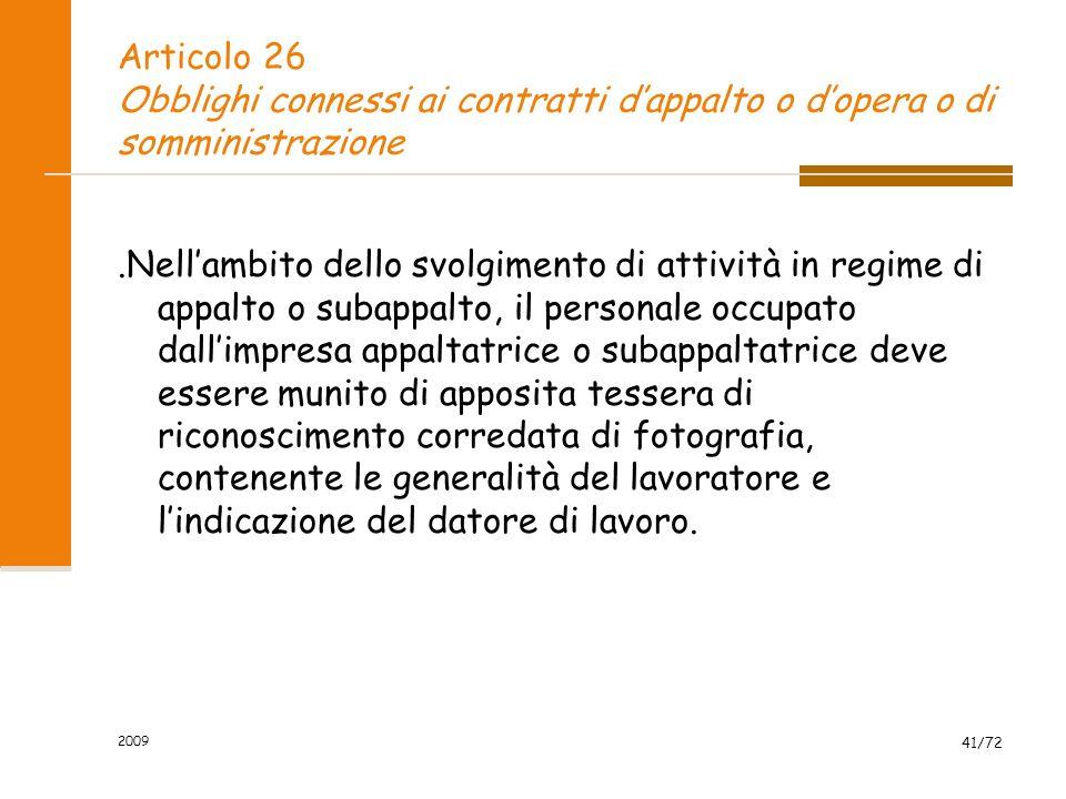 Articolo 26 Obblighi connessi ai contratti d'appalto o d'opera o di somministrazione