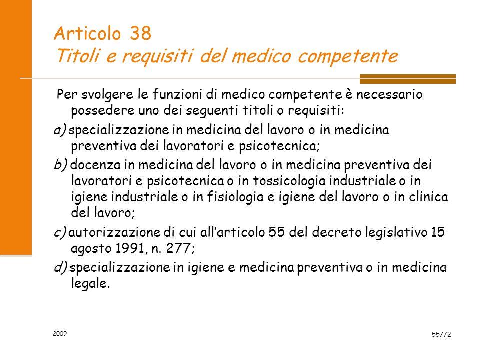 Articolo 38 Titoli e requisiti del medico competente