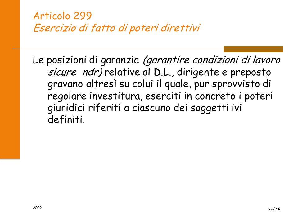 Articolo 299 Esercizio di fatto di poteri direttivi