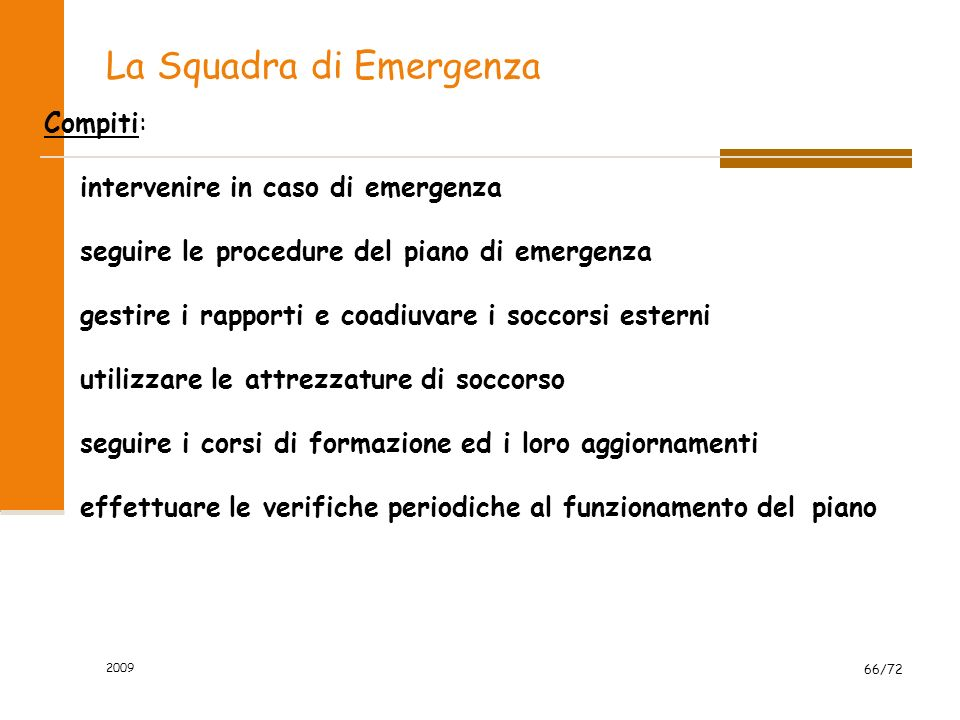 La Squadra di Emergenza