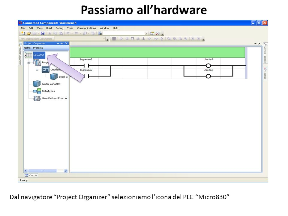Passiamo all'hardware