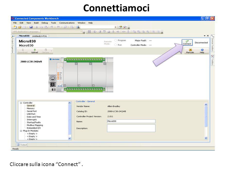 Connettiamoci Cliccare sulla icona Connect .