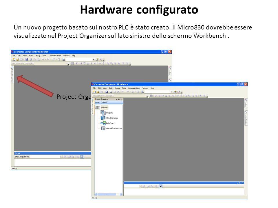 Hardware configurato Un nuovo progetto basato sul nostro PLC è stato creato. Il Micro830 dovrebbe essere.