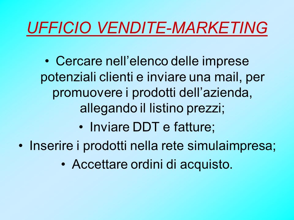 UFFICIO VENDITE-MARKETING