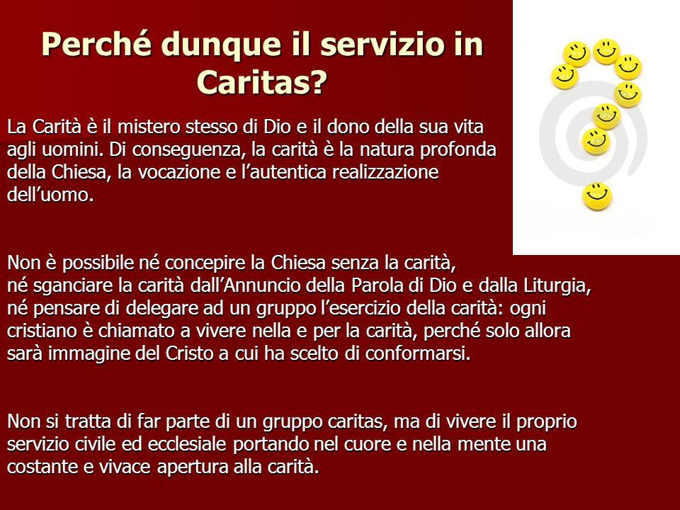 Perché dunque il servizio in Caritas