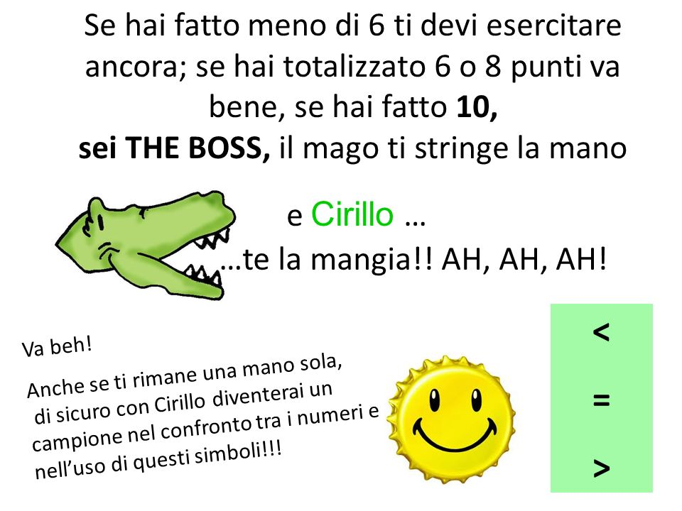 sei THE BOSS, il mago ti stringe la mano