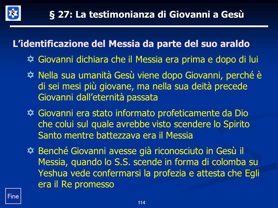 § 27: La testimonianza di Giovanni a Gesù