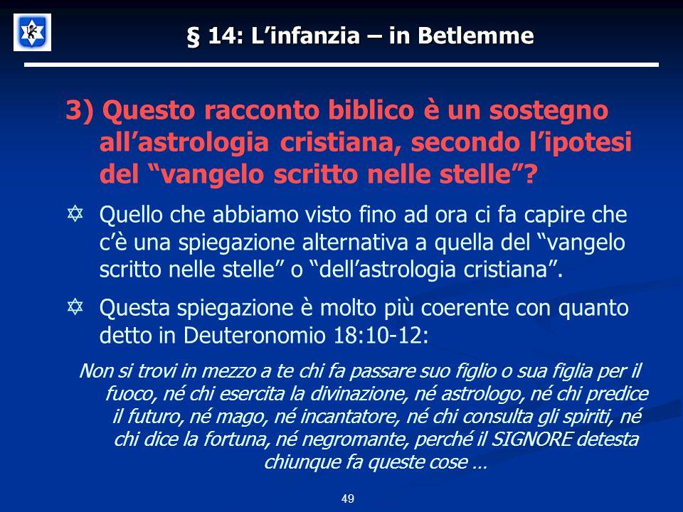 § 14: L'infanzia – in Betlemme