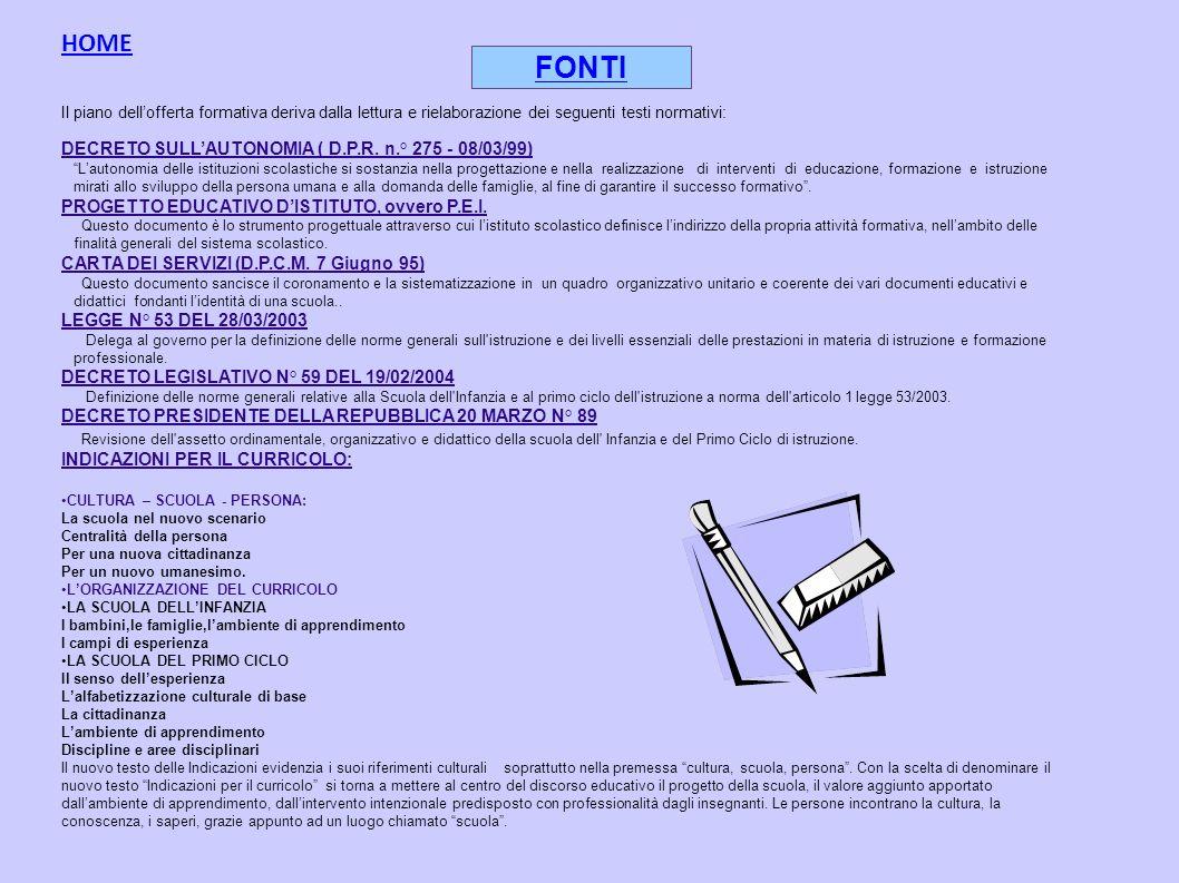 FONTI HOME DECRETO SULL'AUTONOMIA ( D.P.R. n.° 275 - 08/03/99)