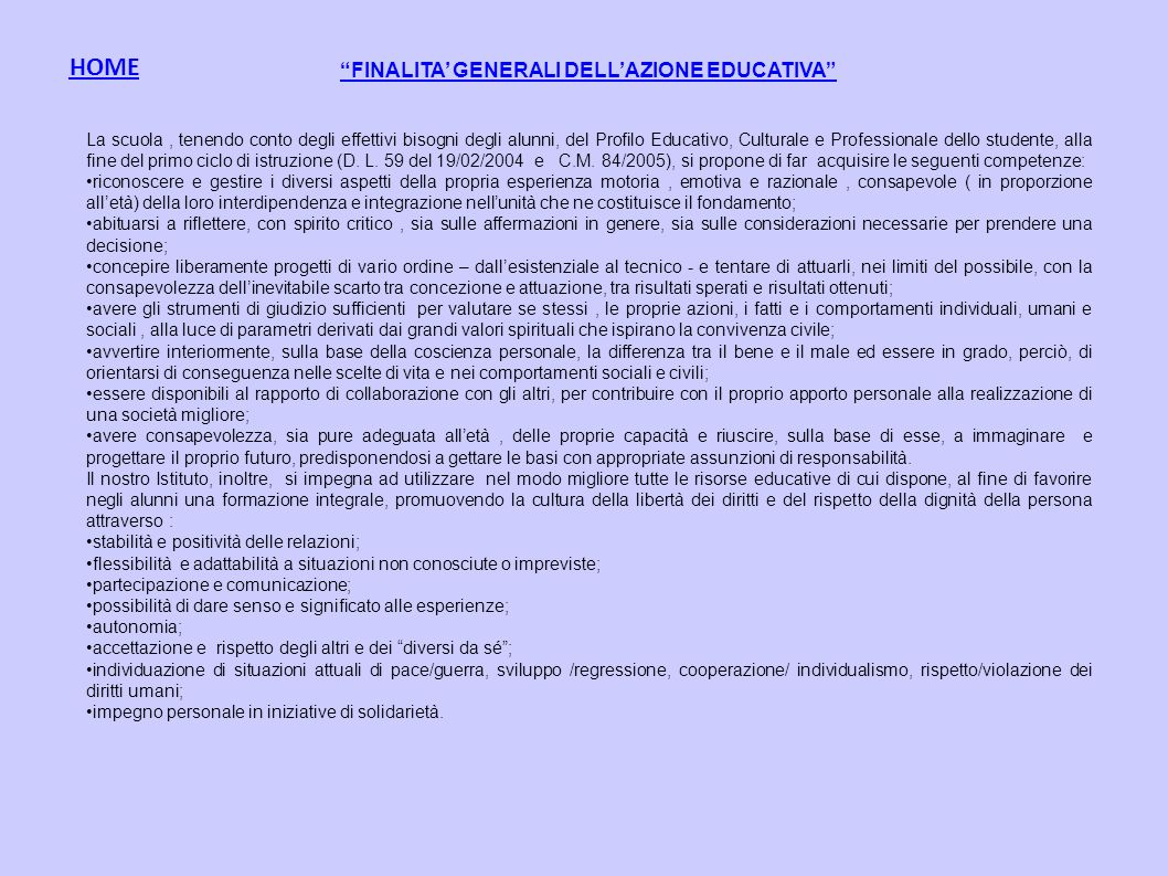 FINALITA' GENERALI DELL'AZIONE EDUCATIVA