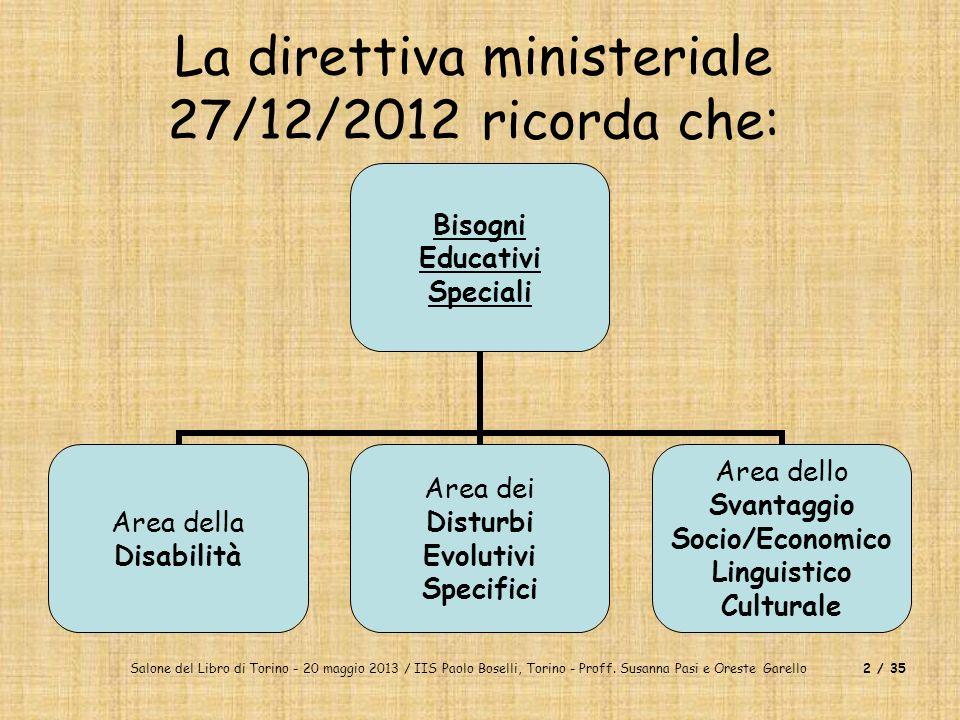 La direttiva ministeriale 27/12/2012 ricorda che: