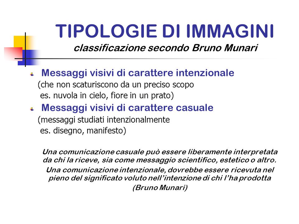 TIPOLOGIE DI IMMAGINI classificazione secondo Bruno Munari