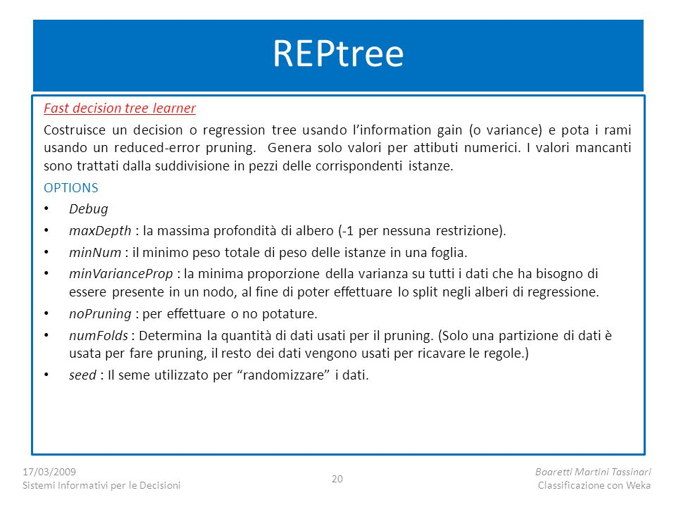 REPtree Fast decision tree learner