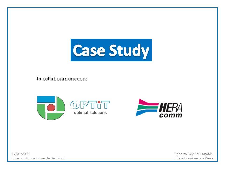 Case Study In collaborazione con: 17/03/2009