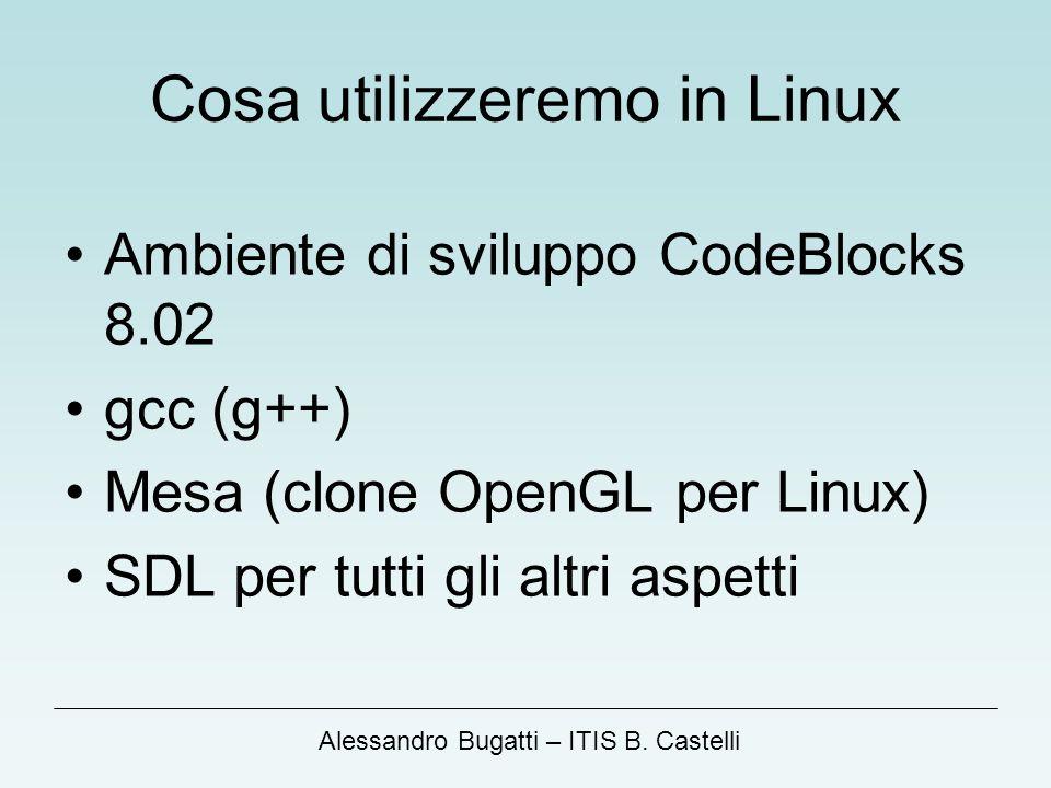 Cosa utilizzeremo in Linux