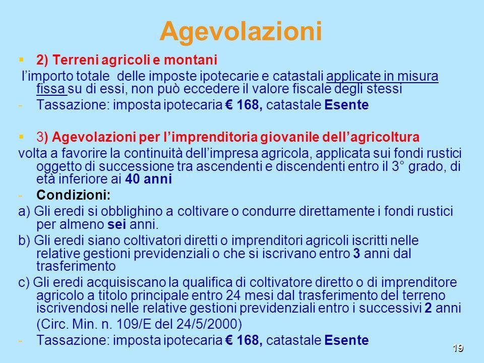 Agevolazioni 2) Terreni agricoli e montani