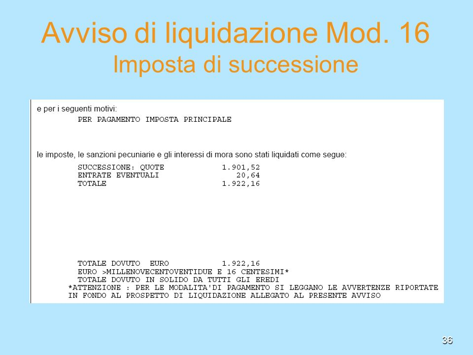 Avviso di liquidazione Mod. 16 Imposta di successione