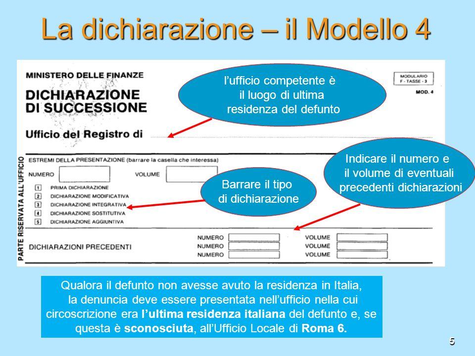 La dichiarazione – il Modello 4