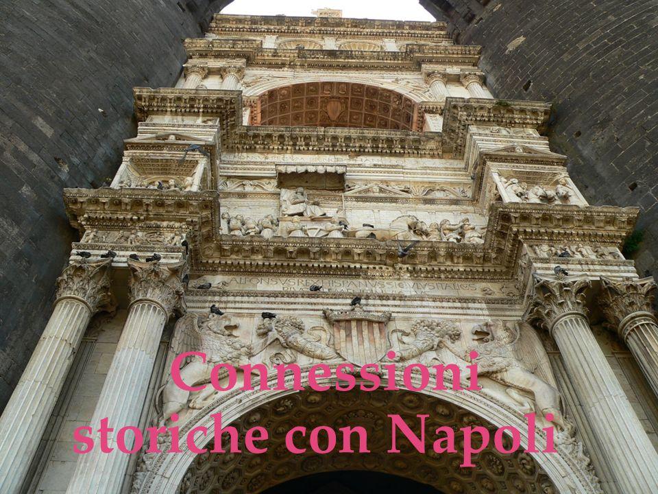 Connessioni storiche con Napoli