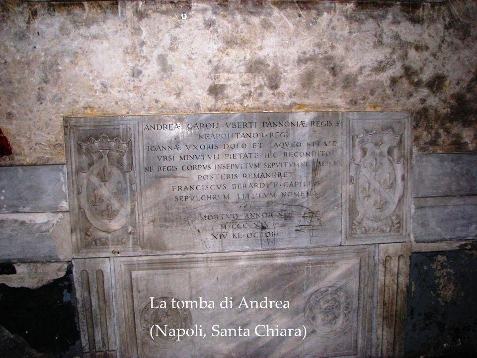 La tomba di Andrea (Napoli, Santa Chiara)