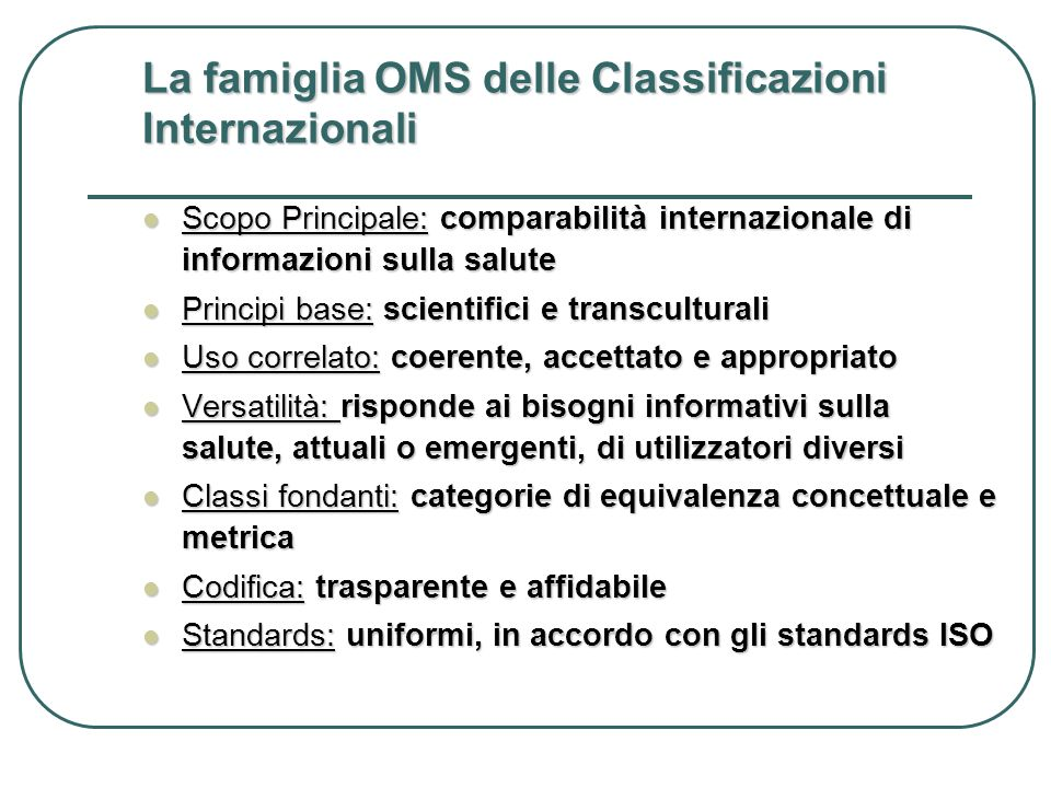 La famiglia OMS delle Classificazioni Internazionali
