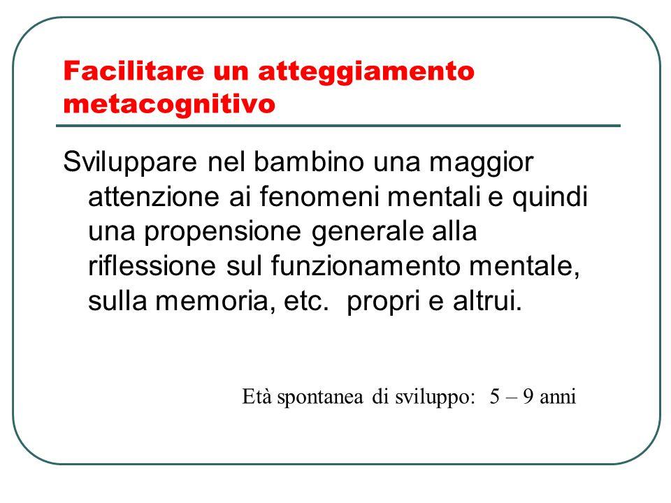Facilitare un atteggiamento metacognitivo