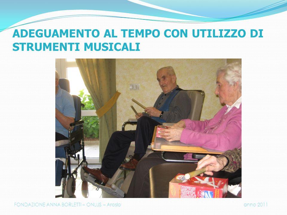 ADEGUAMENTO AL TEMPO CON UTILIZZO DI STRUMENTI MUSICALI