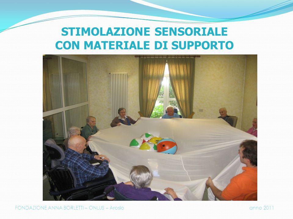 STIMOLAZIONE SENSORIALE CON MATERIALE DI SUPPORTO