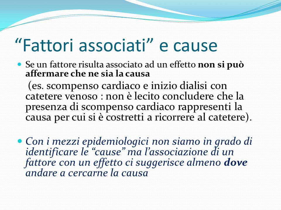 Fattori associati e cause