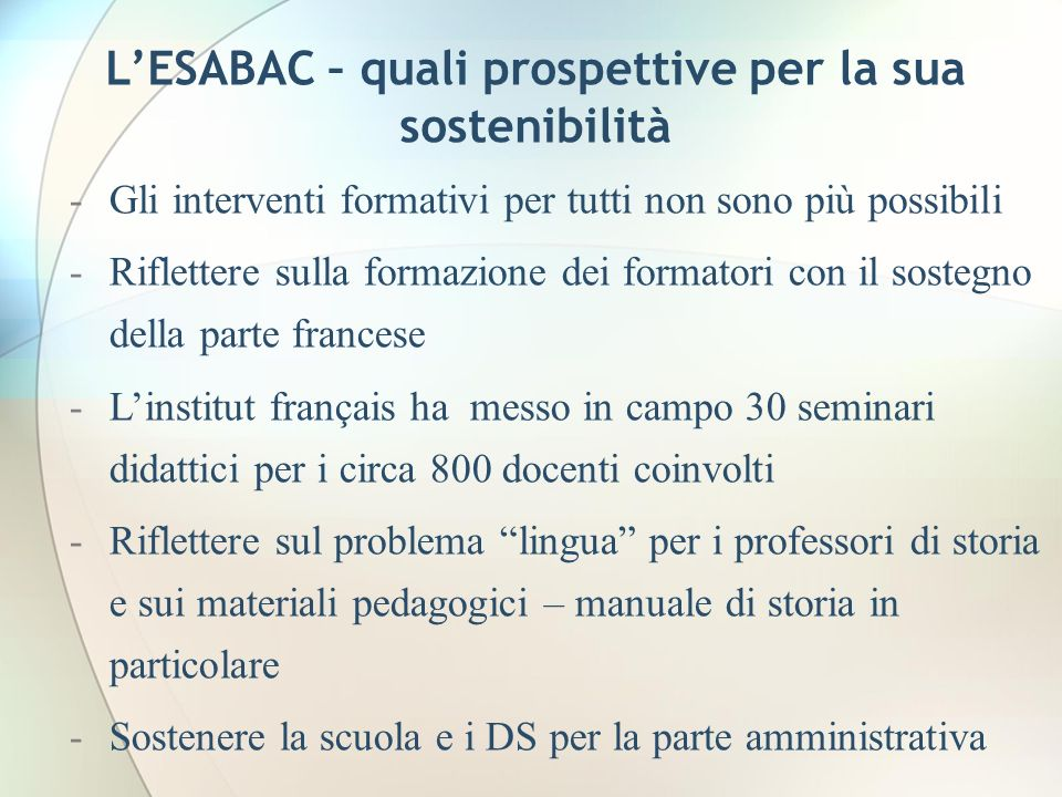 L'ESABAC – quali prospettive per la sua sostenibilità